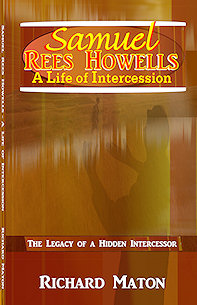 Samuel Rees Howells: A Life of Intercession Hardback