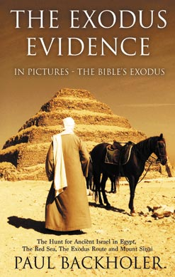The Exodus Evidence - by Paul Backholer